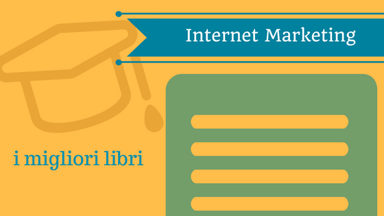 i-migliori-libri-per-fare-internet-marketing