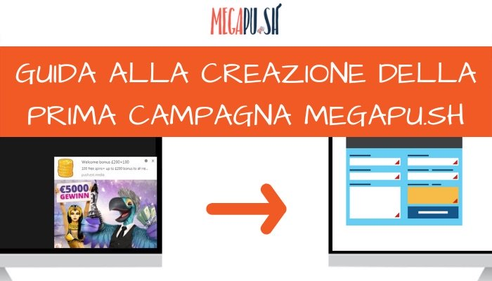 prima campagna notifiche push megapush